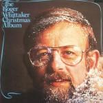 The Roger Whittaker Christmas Album详情