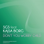 Don't You Worry Child详情