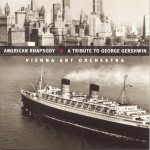 American Rhapsody: A Tribute to George Gershwin详情