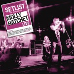 Setlist: The Very Best Of Molly Hatchet LIVE详情