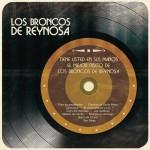 Tiene Usted en Sus Manos el Mejor Disco de Los Broncos de Reynosa详情