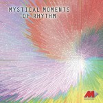 Mystical Moments Of Rhythm详情