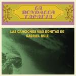 Las Canciones Más Bonitas de Gabriel Ruíz详情