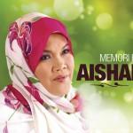 Memori Hit Aishah详情