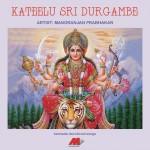 Kateelu Sri Durgambe详情