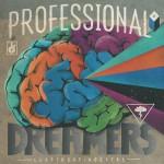 Professional Dreamers详情