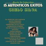 Serie De Colección 15  Auténticos Éxitos Chelo Silva详情