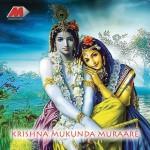Krishna Mukundha Muraare..详情