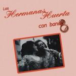 Las Hermanas Huerta Con Banda详情