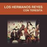 Los Hermanos Reyes Con Teresita详情