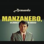 Armando Manzanero, Su Piano y Su Música详情