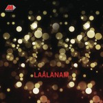 Laalanam (Original Motion Picture Soundtrack)详情
