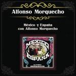 México y España con Alfonso Morquecho详情