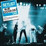 Setlist: The Very Best Of Blue Oyster Cult LIVE详情