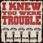 I Knew You Were Trouble详情