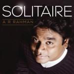 Solitaire A.R. Rahman详情