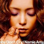 Baby Don't Cry详情