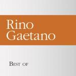 Best of Rino Gaetano详情
