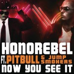 Now You See It (feat. Pitbull & Jump Smokers)详情