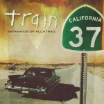 California 37: Mermaids Of Alcatraz Tour Edition详情
