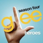 Heroes (Glee Cast Version)详情