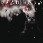 Dead Sara详情