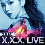 G.E.M. X.X.X.Live详情