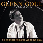 Glenn Gould:  A State of Wonder: The Complete Goldberg Variations (1955 & 1981) 详情