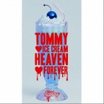 TOMMY ICE CREAM HEAVEN FOREVER详情