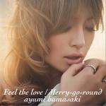Feel the love / Merry-go-round (Single)详情