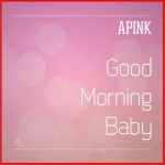 Good Morning Baby (Single)详情