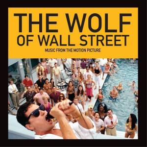 华尔街之狼原声下载_电影原声 正版专辑 华尔街之狼 The Wolf of Wall Street (Music from the ...
