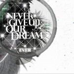 Never Give Up Our Dream详情