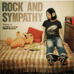 ROCK AND SYMPATHY -tribute to the pillows-详情