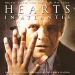 Hearts in Atlantis (Music from the Motion Picture)详情