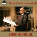 The Best World Instrumental Hits - Ennio Morricone详情
