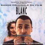 Trois Couleurs Blanc (Bande Original Du Film)详情