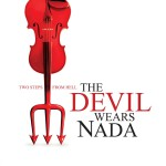 The Devil Wears Nada详情