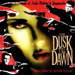 From Dusk Till Dawn (Music from the Motion Picture)详情