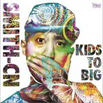 KIDS TO BIG详情