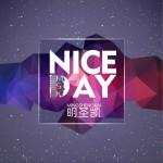nice day (单曲)详情