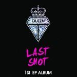 最后一击 Last Shot(EP)详情