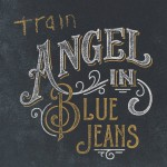 Angel in Blue Jeans(Single)详情