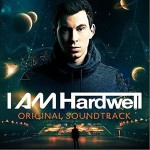 I Am Hardwell (Original Soundtrack)详情