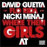 Where Them Girls At (feat. Nicki Minaj & Flo Rida)详情