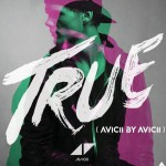 True: Avicii By Avicii详情