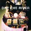 Dry The River - Alarms In The Heart 试听