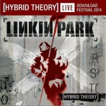 Hybrid Theory : Live at Download Festival 2014详情