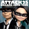 Dreams Come True - ATTACK25 试听