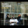 Erland & the Carnival - Closing Time 试听